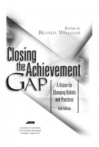 Closing the Achievement GPA:A Vision for Changing Beliefs and Practices