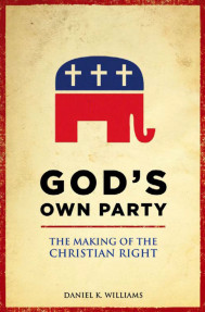 GOD'S OWN PARTY:The Marking of the Christian Right