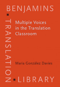 Multiple Voices in the Translation Classroom:Activities,tasks and projects