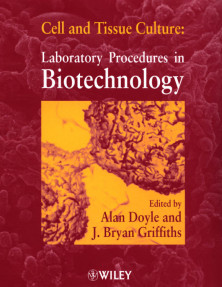 Cell and Tissue Culture:Laboratory Procedures in Biotechnology
