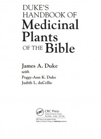 DUKE'S HANDBOOK OF Medicinal Plants OF THE Bible