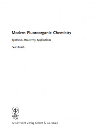 Modern Fluoroorganic Chemistry Synthesis,Reactivity, Applications