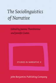 The Sociolinguistics of Narrative
