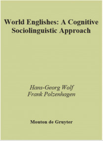 World Englishes:A Cognitive Sociolinguistic Approach