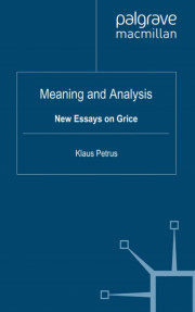 Meaning and Analysis, New Essays on Grice
