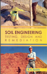 Soil Engineering testing,Design and Remediation
