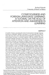 CONSCIOUSNESS and FOREIGN LEARNING A TUTORIAL ON THE ROLE OF ATTENTION AWARENESS IN LEARNING