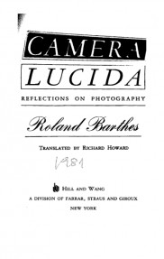 CAMERA LUCIDA,REFLECTIONS ON PHOTOGRAPHY