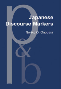 Japanese Discourse Markers; Synchronic and Diachronic Discourse Analysis