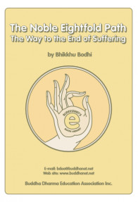 The Noble Eightfold Path The Way to the End of Suffering