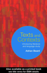 Texts and Contexts: Introducing Literature and Language Study