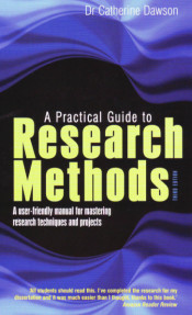 A Practicalj Guide to Research Methods : A user-friendly manual for mastering research techniques and projects