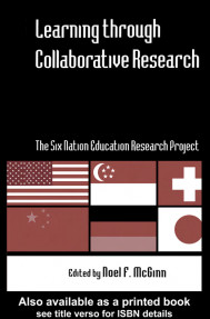 Learning through Collaborative Research : The Six Nation Edvcation Research Project