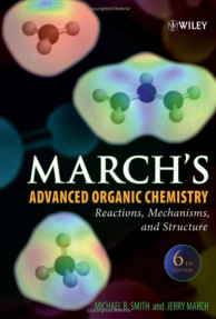 MARCH'S ADVANCED ORGANIC CHEMISTRY REACTIONS,MECHANISMS,AND STRUCTURE